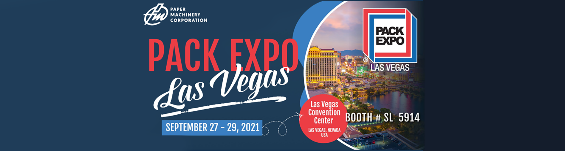 Paper Machinery Corporation (PMC) Exhibiting at PACK EXPO Las Vegas, September 27th -29th